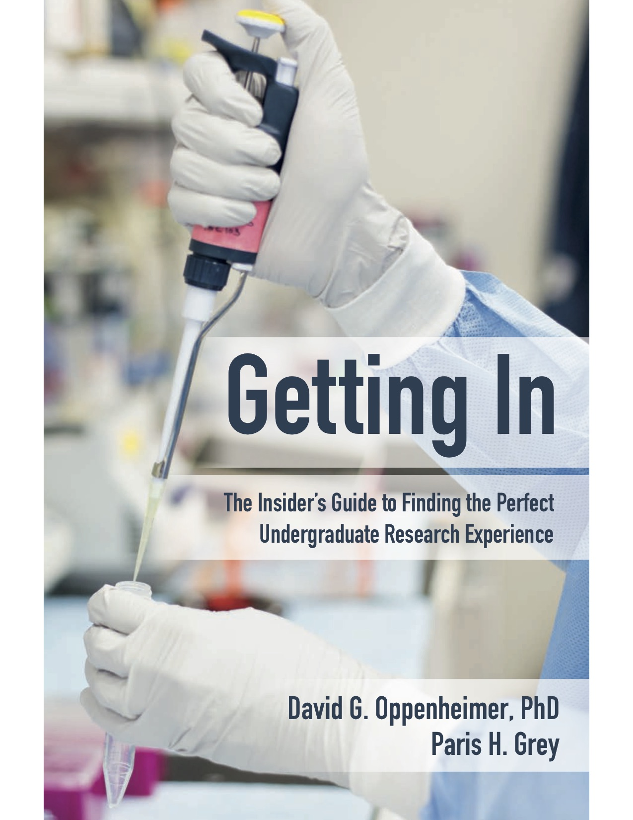 Getting In: The Insider's Guide to Finding the Perfect Undergraduate